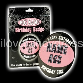Ladies Giant Birthday Badge - Add Your Own Name
